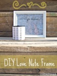DIY Love Note Frame